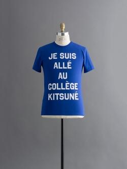 MAISON KITSUNE | R NECK TEE SHIRT with print JE SUIS ALLE Royal Blue 半袖プリントTシャツの商品画像